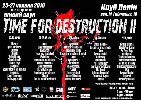 06/27/2010: Time For Destruction II (CONTROLLED INSANE TOUR)
